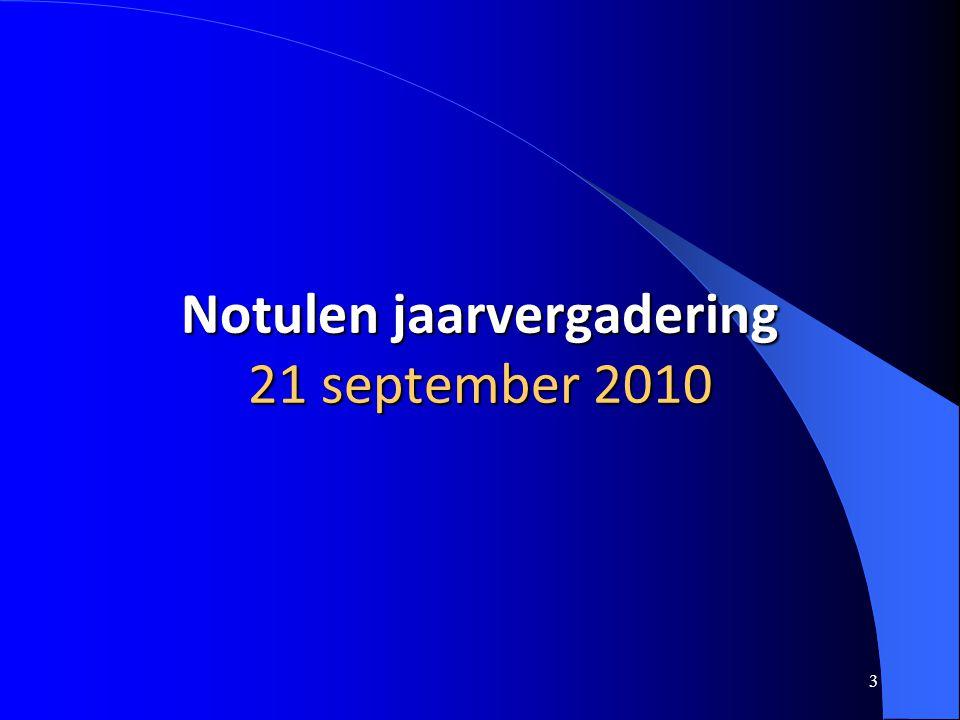 Notulen jaarvergadering 21 september 2010