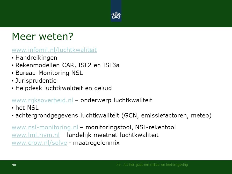 Meer weten www.infomil.nl/luchtkwaliteit Handreikingen