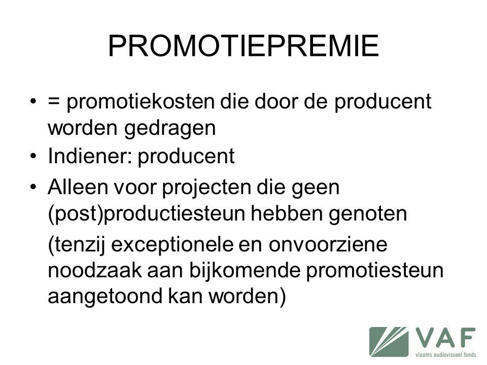 PROMOTIEPREMIE = promotiekosten die door de producent worden gedragen