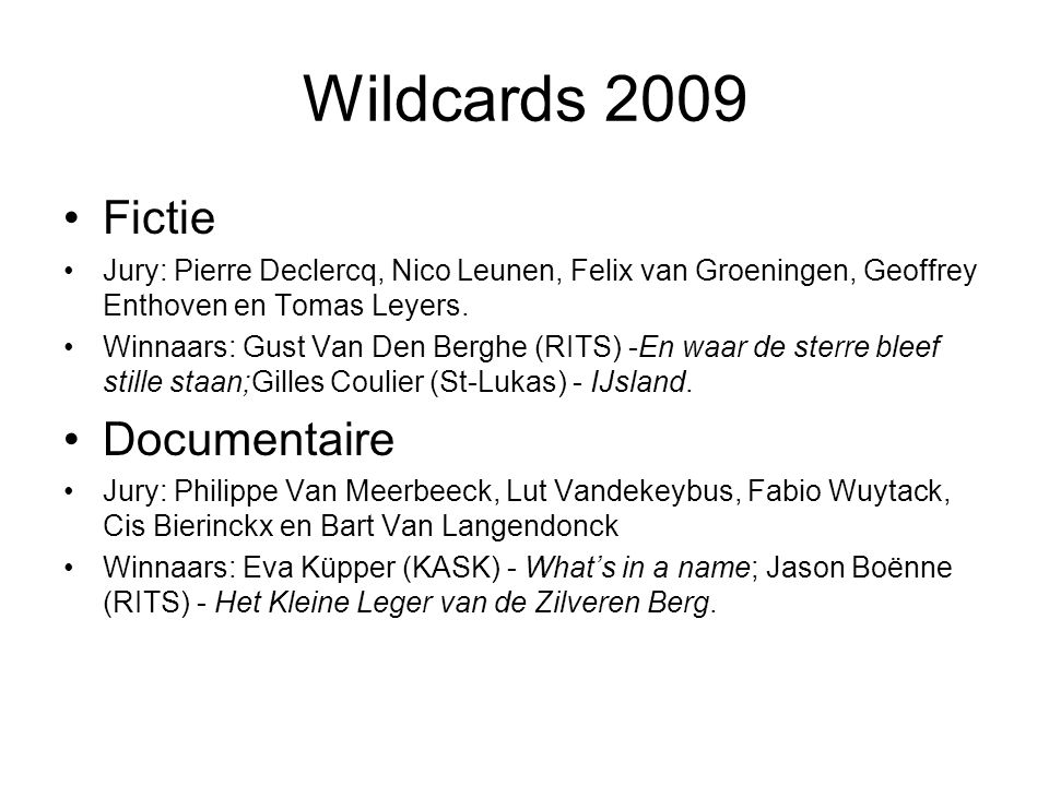 Wildcards 2009 Fictie Documentaire