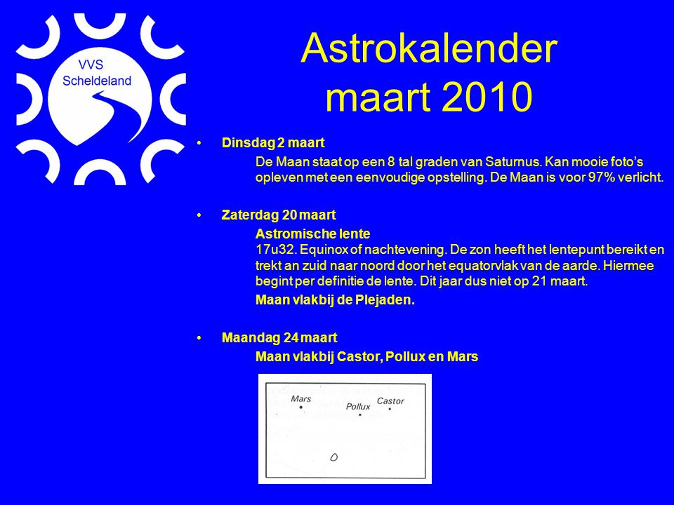Astrokalender maart 2010 Dinsdag 2 maart