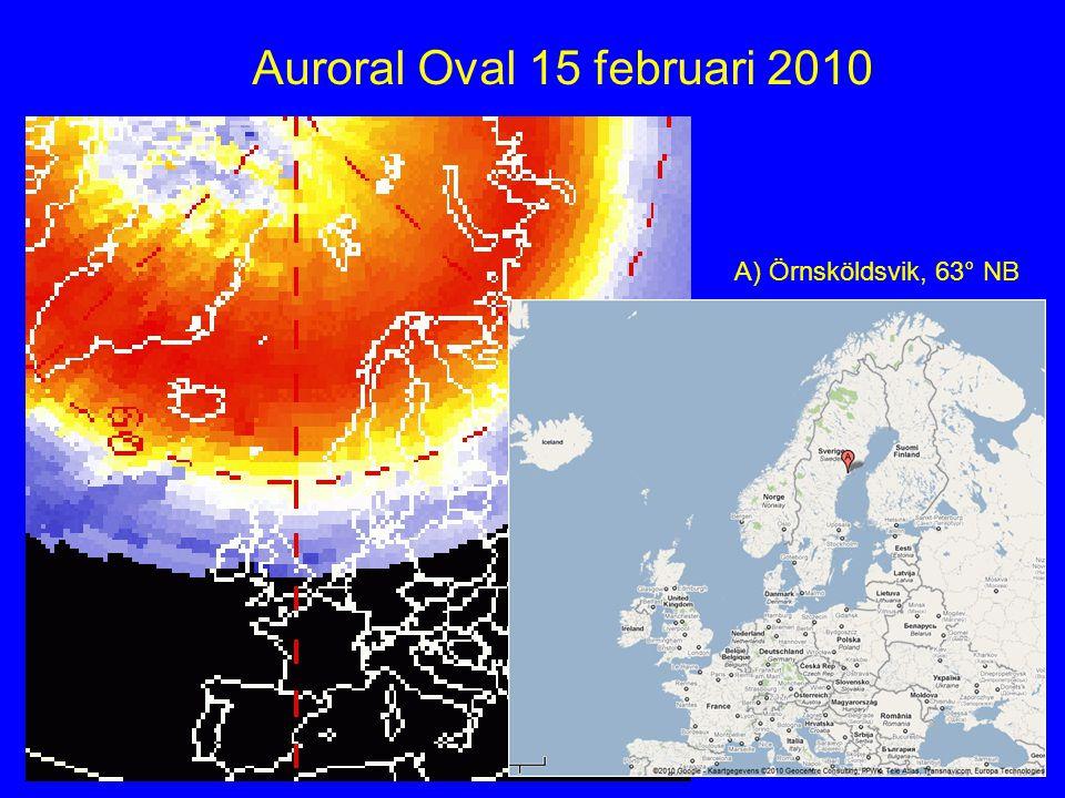 Auroral Oval 15 februari 2010 A) Örnsköldsvik, 63° NB