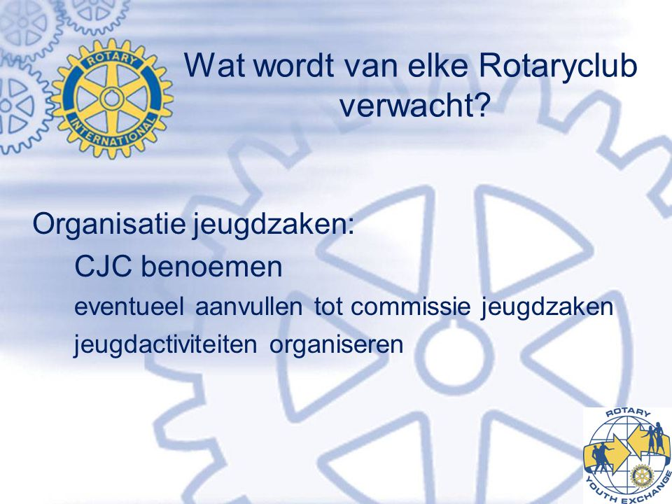 Wat wordt van elke Rotaryclub verwacht