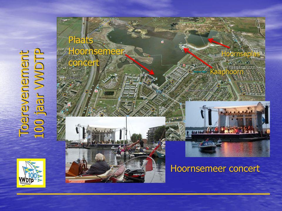 Toerevenement 100 jaar VWDTP Plaats Hoornsemeer concert