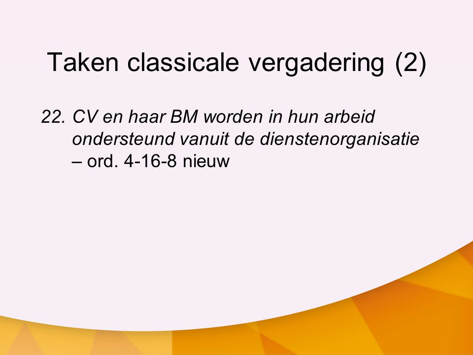 Taken classicale vergadering (2)