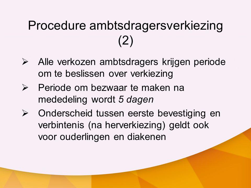 Procedure ambtsdragersverkiezing (2)