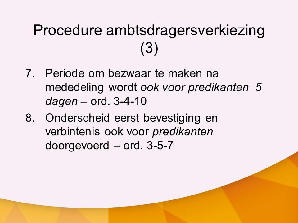 Procedure ambtsdragersverkiezing (3)