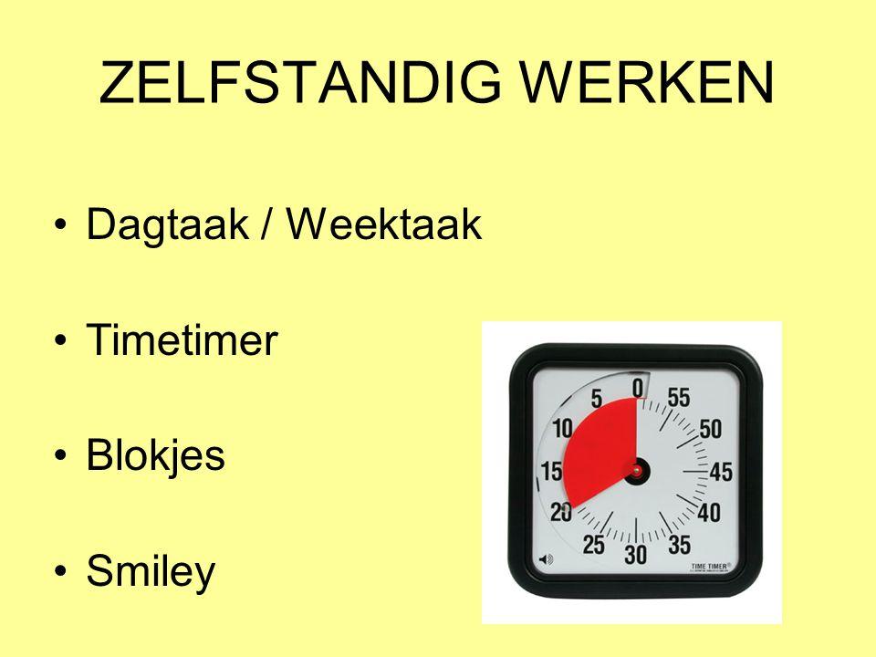 ZELFSTANDIG WERKEN Dagtaak / Weektaak Timetimer Blokjes Smiley