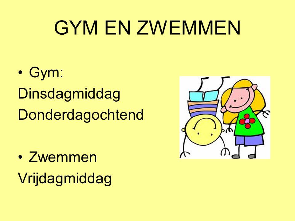 GYM EN ZWEMMEN Gym: Dinsdagmiddag Donderdagochtend Zwemmen