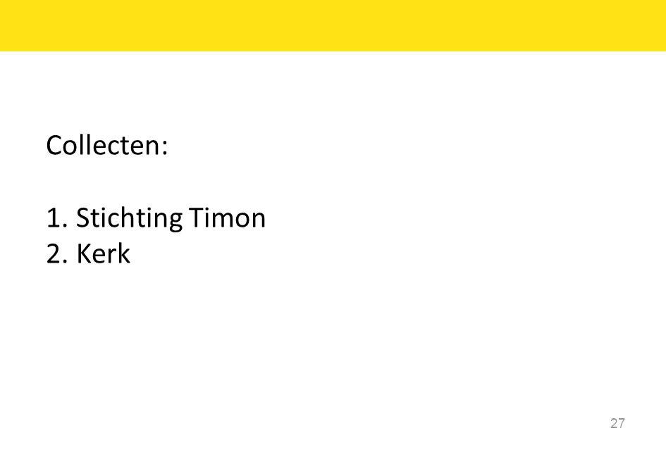 Collecten: Stichting Timon Kerk