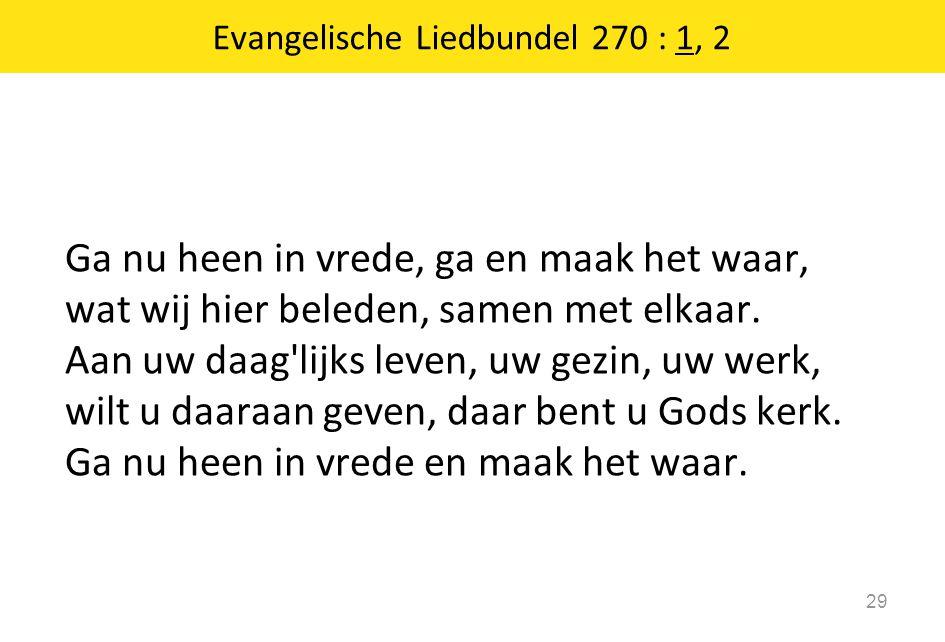 Evangelische Liedbundel 270 : 1, 2