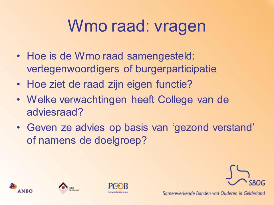Wmo raad: vragen Hoe is de Wmo raad samengesteld: vertegenwoordigers of burgerparticipatie. Hoe ziet de raad zijn eigen functie