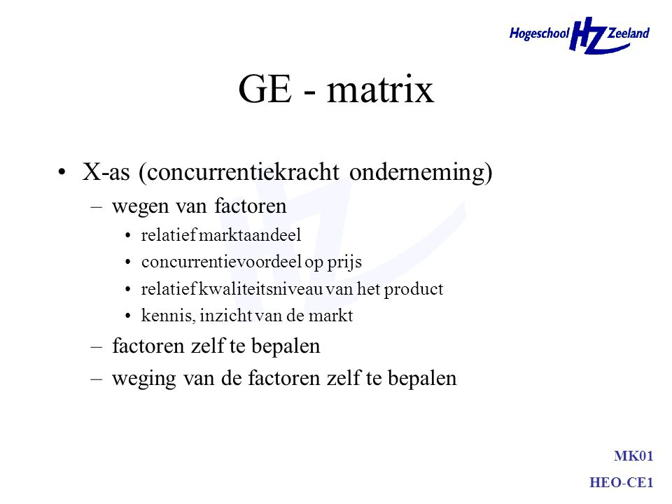 GE - matrix X-as (concurrentiekracht onderneming) wegen van factoren