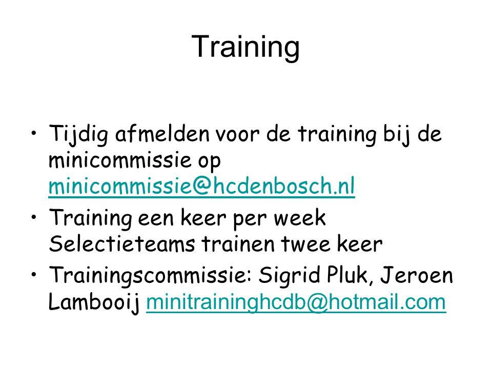 Training Tijdig afmelden voor de training bij de minicommissie op minicommissie@hcdenbosch.nl.