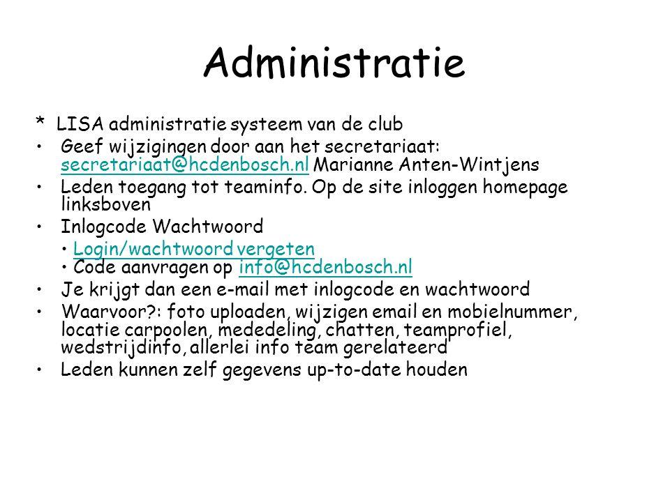 Administratie * LISA administratie systeem van de club