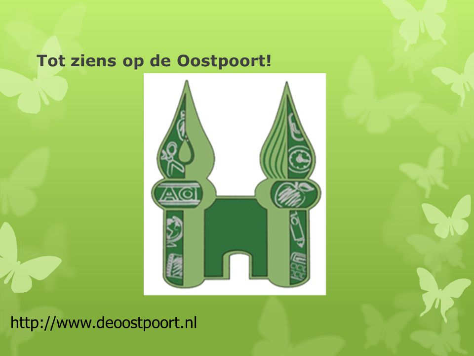 Tot ziens op de Oostpoort!