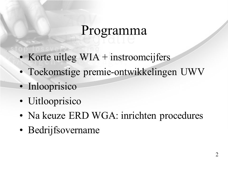 Programma Korte uitleg WIA + instroomcijfers