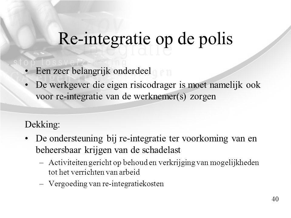 Re-integratie op de polis