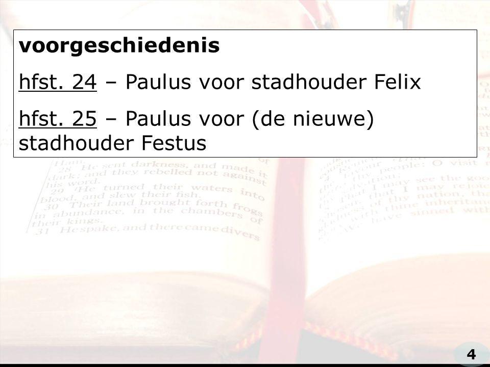 hfst. 24 – Paulus voor stadhouder Felix