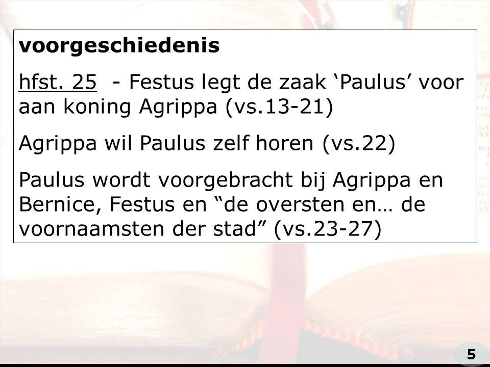 Agrippa wil Paulus zelf horen (vs.22)