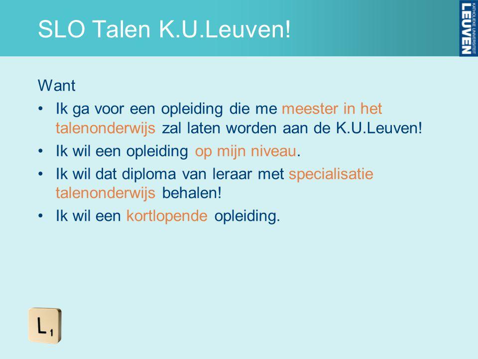 SLO Talen K.U.Leuven! Want