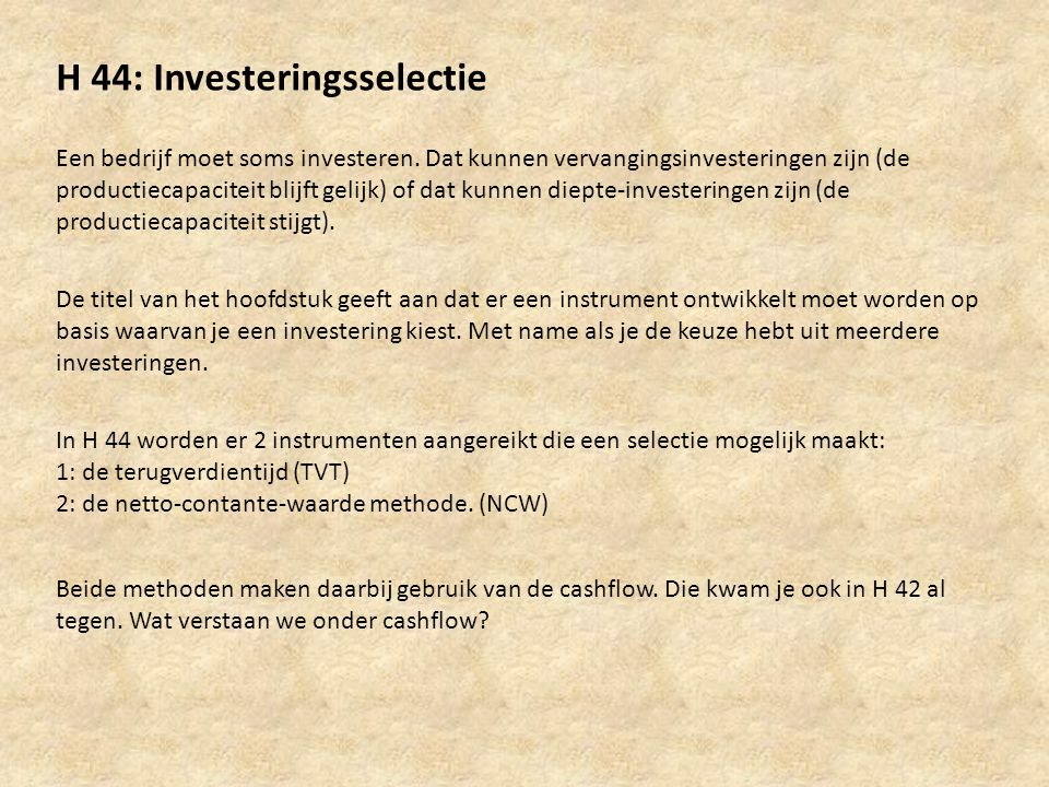 H 44: Investeringsselectie