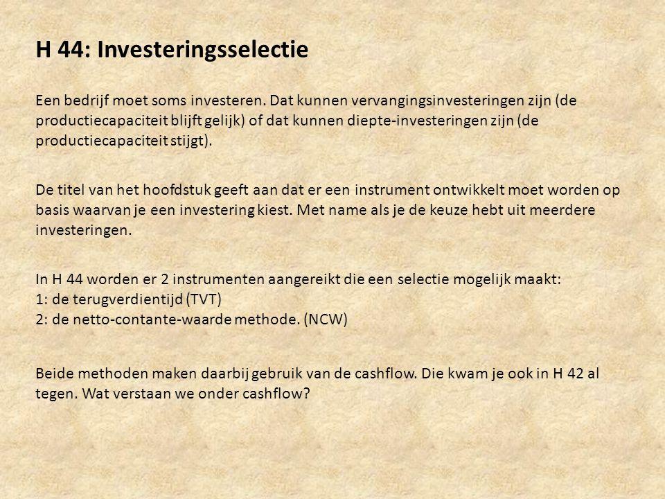 H 44: Investeringsselectie