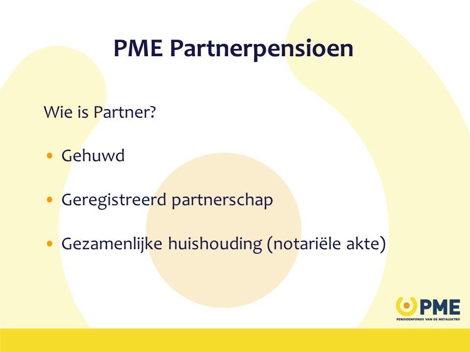 PME Partnerpensioen Wie is Partner Gehuwd Geregistreerd partnerschap