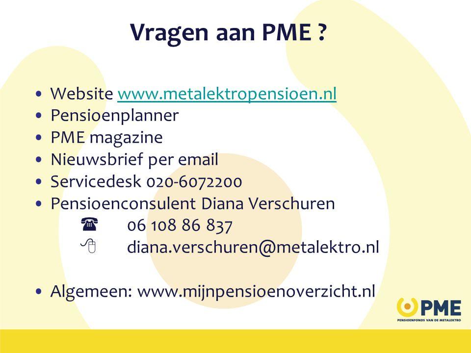 Vragen aan PME Website www.metalektropensioen.nl Pensioenplanner