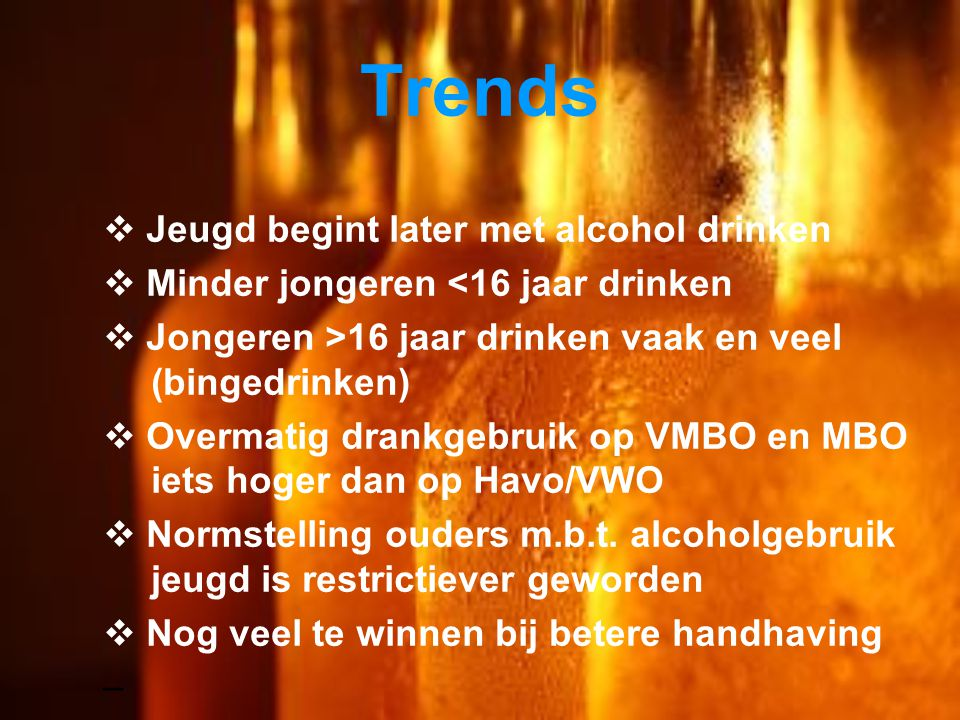 Trends Jeugd begint later met alcohol drinken