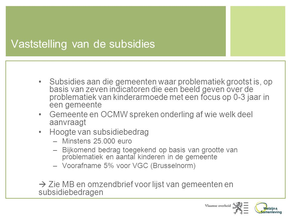 Vaststelling van de subsidies