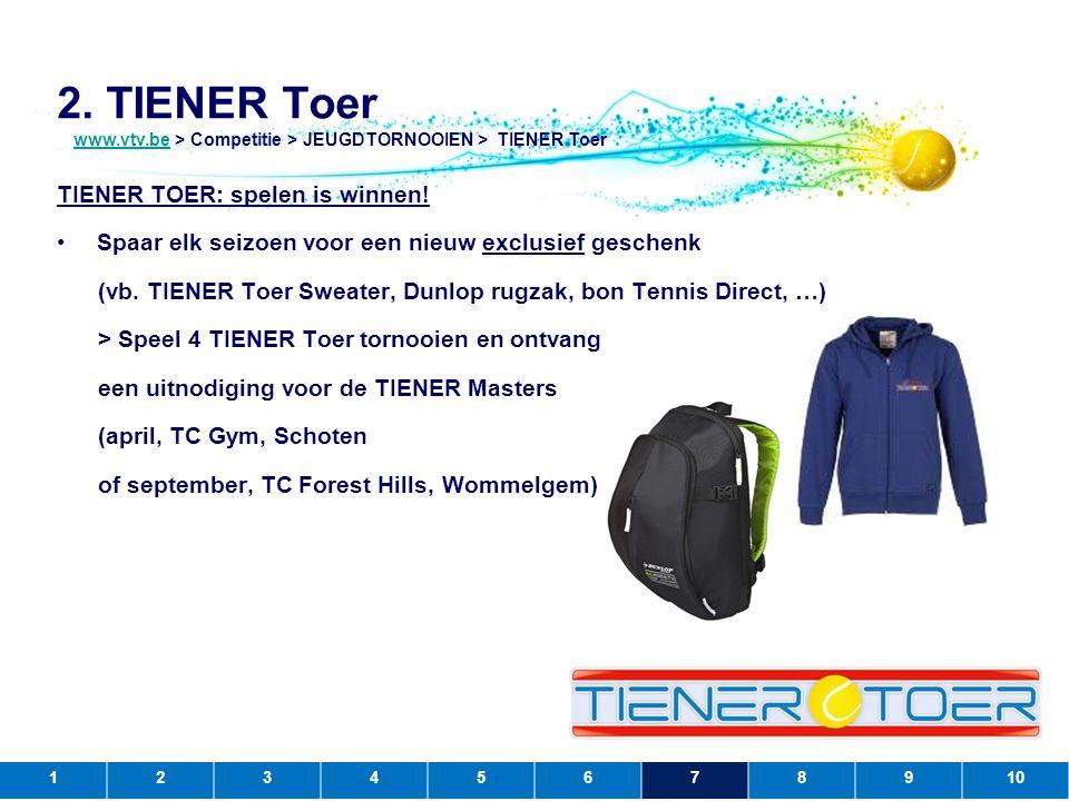 2. TIENER Toer TIENER TOER: spelen is winnen!