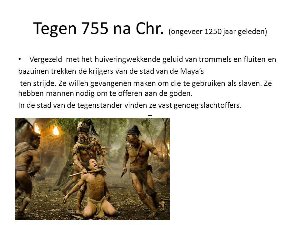 Tegen 755 na Chr. (ongeveer 1250 jaar geleden)