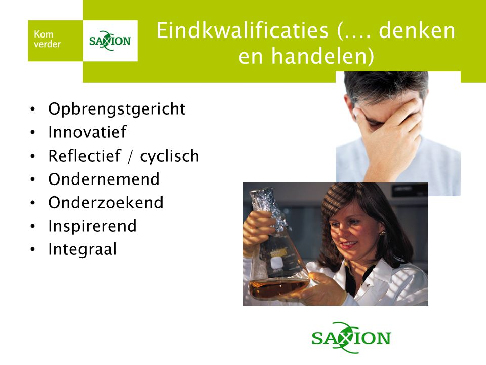 Eindkwalificaties (…. denken en handelen)