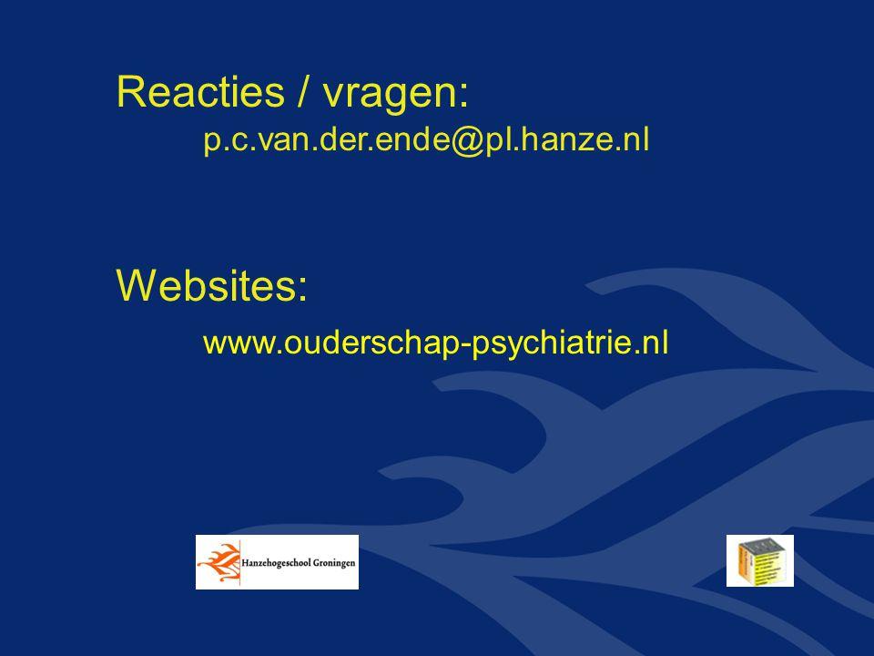 Reacties / vragen: Websites: www.ouderschap-psychiatrie.nl