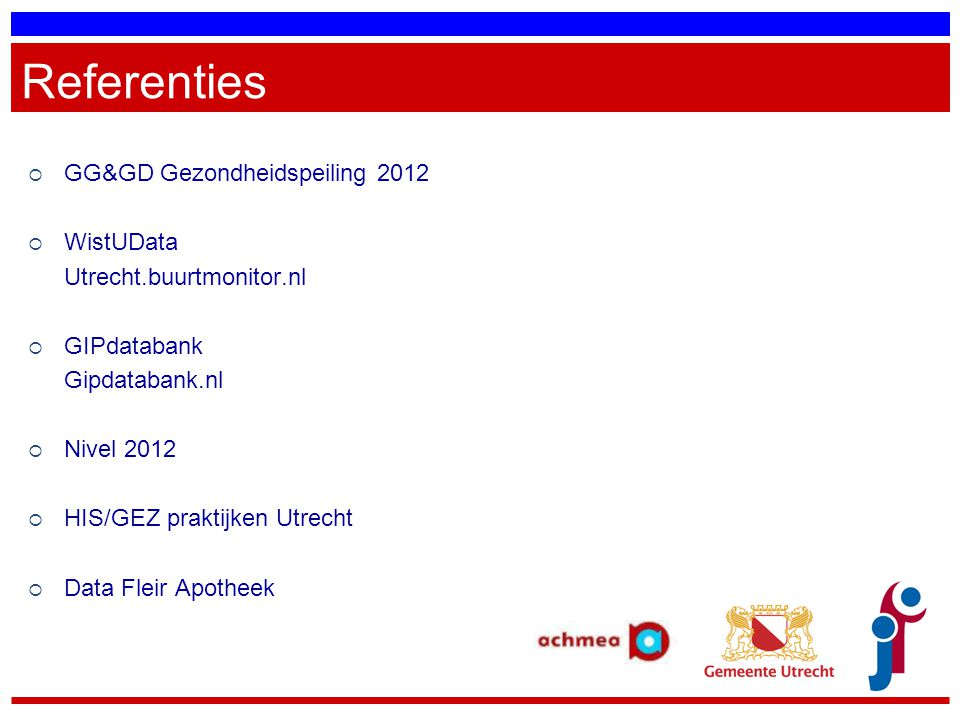 Referenties GG&GD Gezondheidspeiling 2012 WistUData