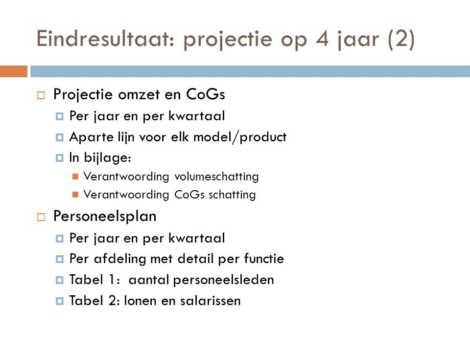 Eindresultaat: projectie op 4 jaar (2)
