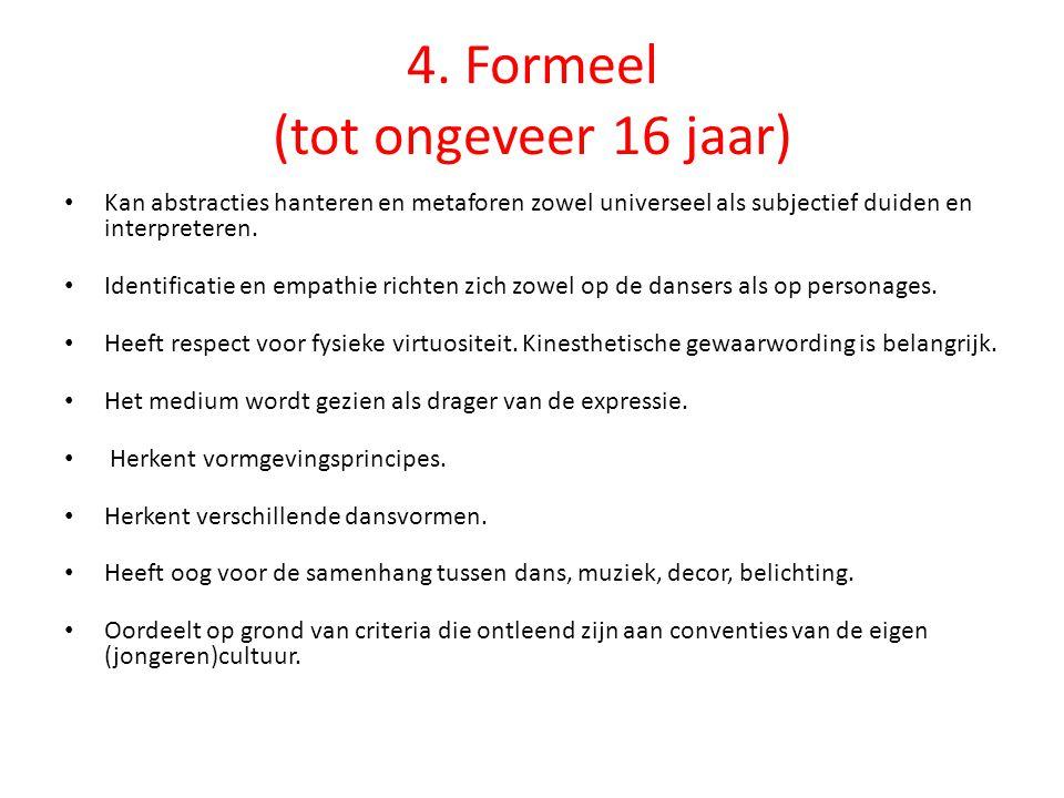 4. Formeel (tot ongeveer 16 jaar)