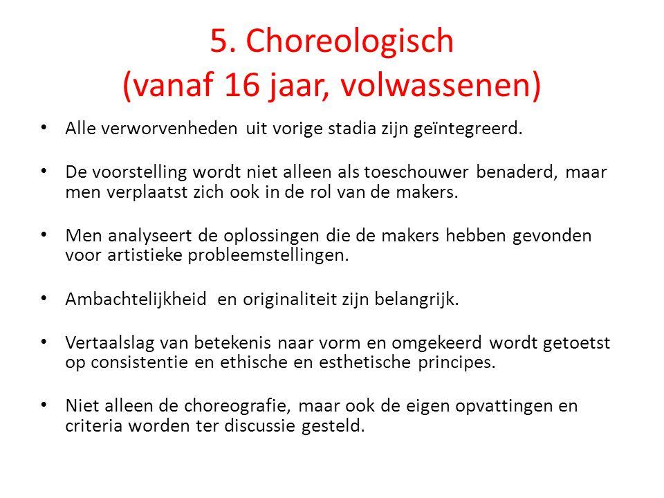 5. Choreologisch (vanaf 16 jaar, volwassenen)