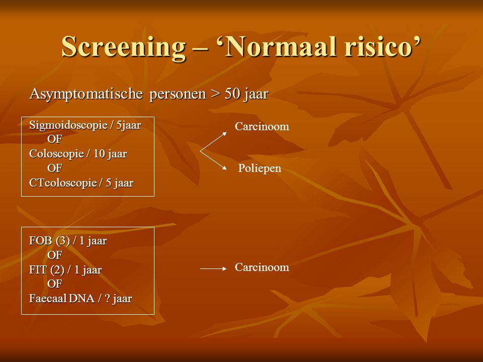 Screening – 'Normaal risico'