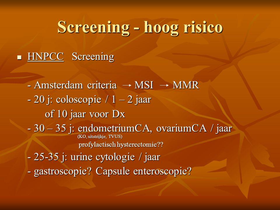 Screening - hoog risico
