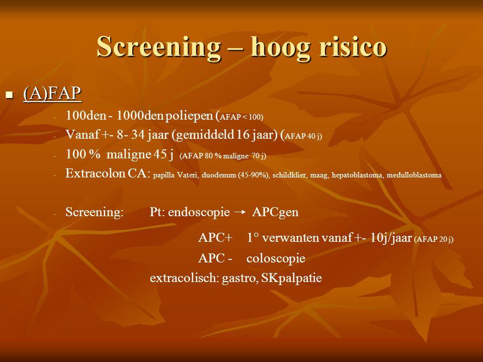 Screening – hoog risico
