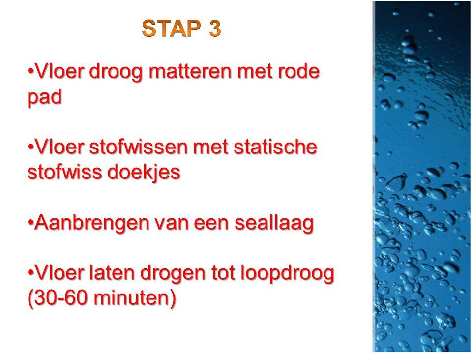 STAP 3 Vloer droog matteren met rode pad