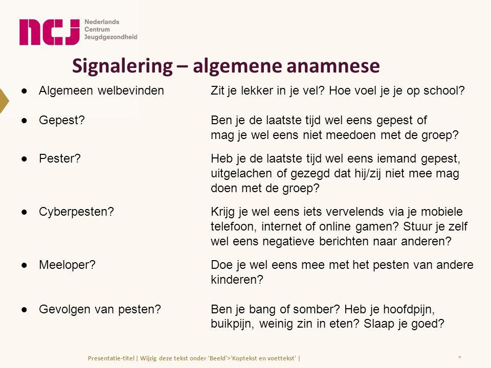 Signalering – algemene anamnese