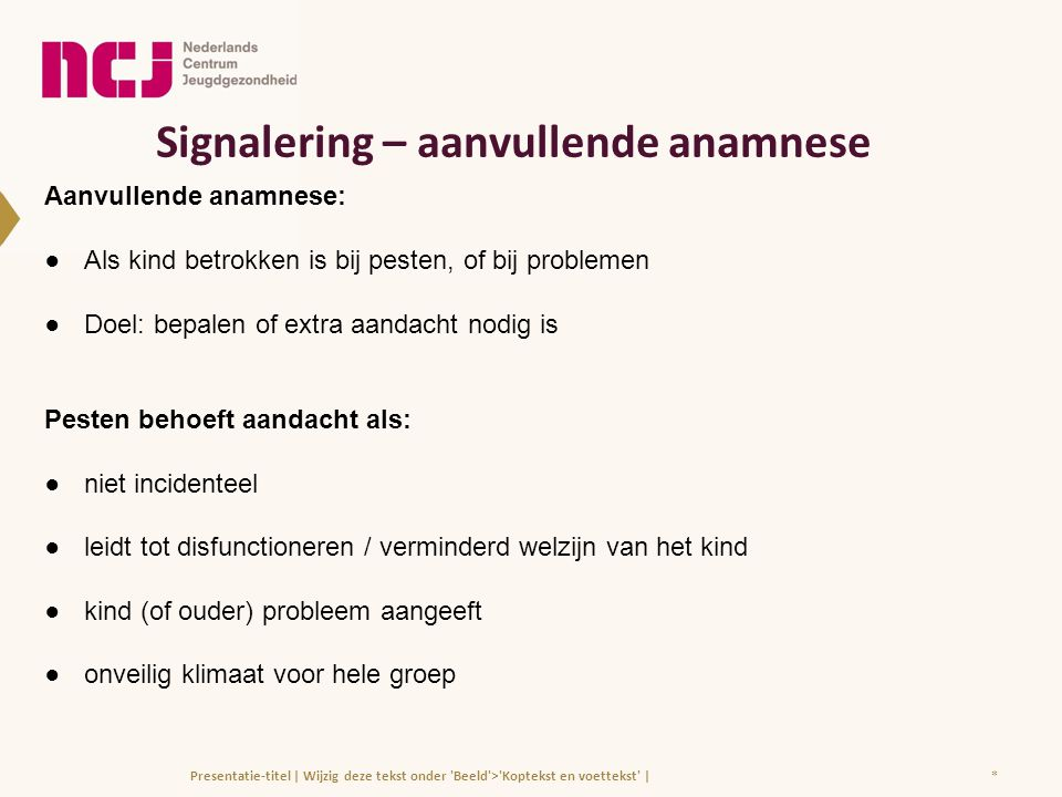 Signalering – aanvullende anamnese