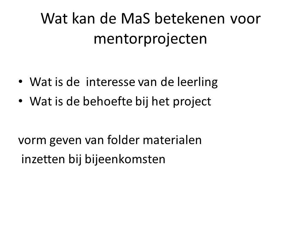 Wat kan de MaS betekenen voor mentorprojecten