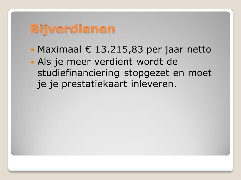 Bijverdienen Maximaal € 13.215,83 per jaar netto