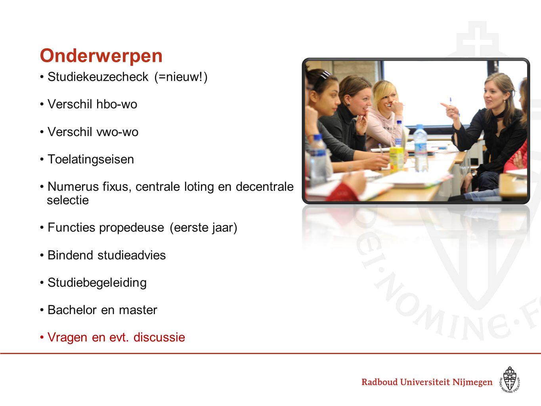 Onderwerpen Studiekeuzecheck (=nieuw!) Verschil hbo-wo Verschil vwo-wo