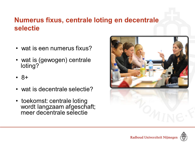 Numerus fixus, centrale loting en decentrale selectie