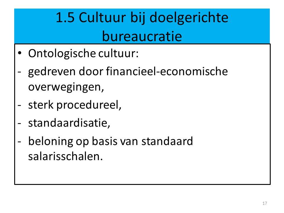 1.5 Cultuur bij doelgerichte bureaucratie